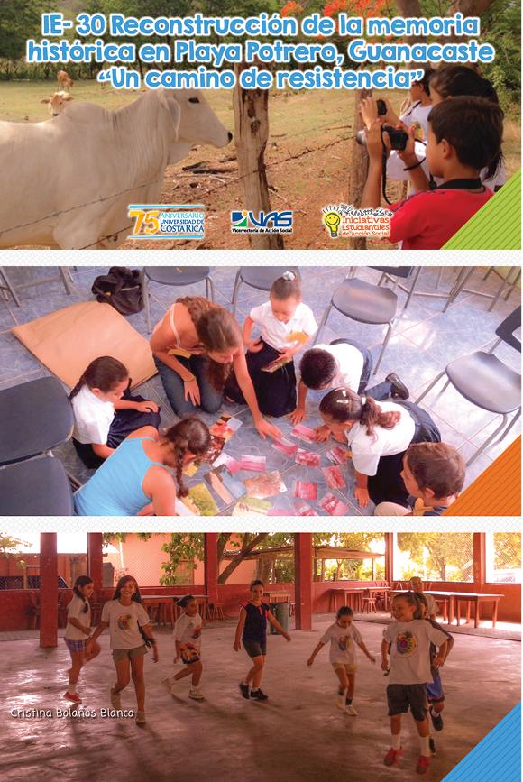"""IE-30 Reconstrucción de la memoria histórica en Playa Potrero, Guanacaste """"Una comunidad de resistencia"""""""