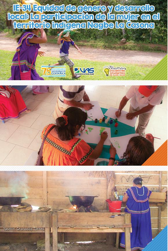 IE-34 Equidad de género y desarrollo local: la participación de la mujer en el territorio indígena Nagbe La Casona