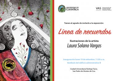 Laura Solano Vargas expone desde el lunes 19 de setiembre  en el Vestíbulo  del Edificio administrativo B una seria de  ilustraciones